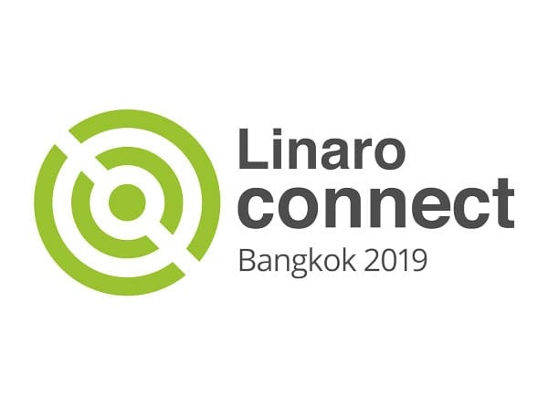 Linaro Connect 2019 BKK